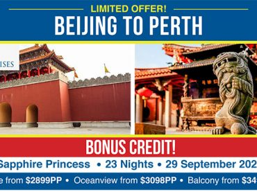 (English) Sapphire Princess Exclusive: 23 Nights Tour/Cruise Beijing to Perth from $2899pp!